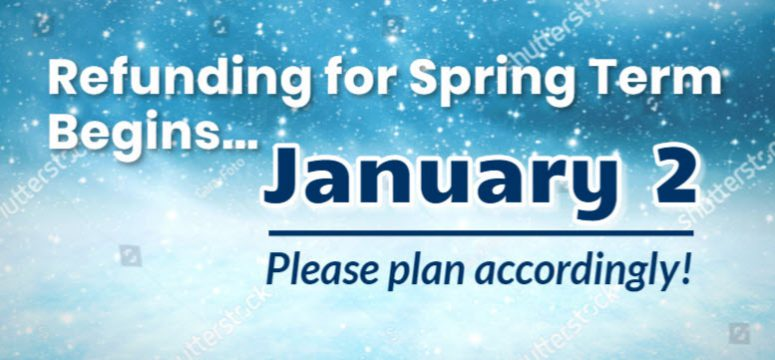Spring Refunds Begin January 2